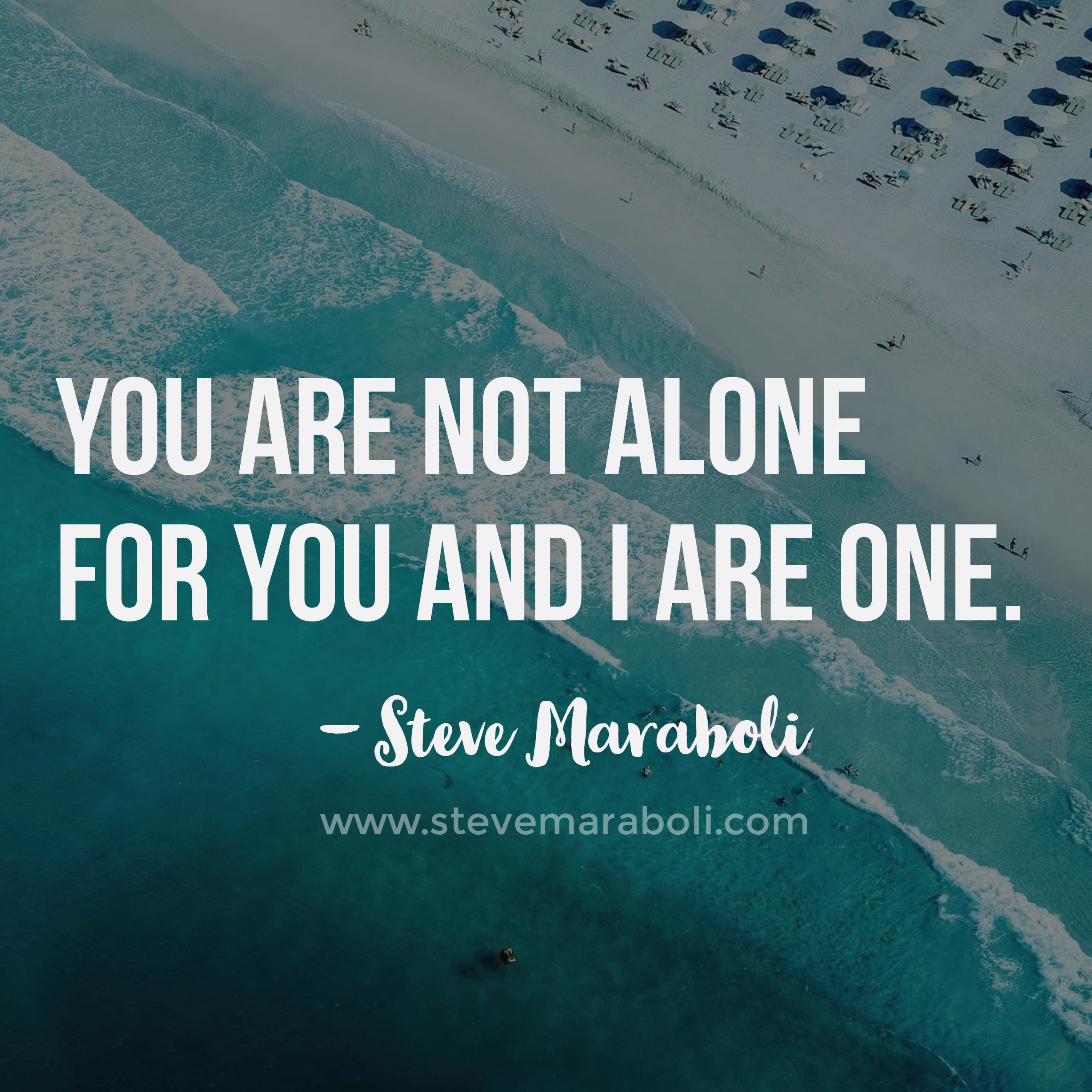 You and I - Steve Maraboli