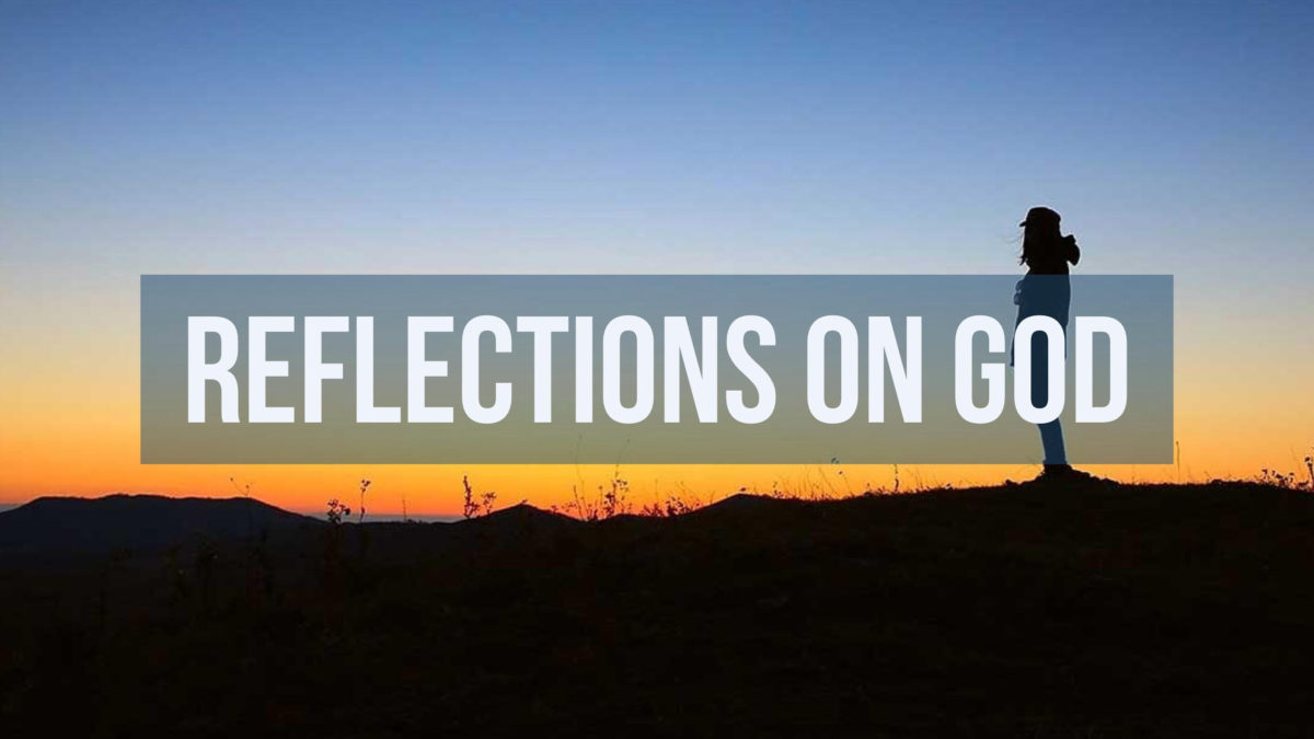 Reflections on God